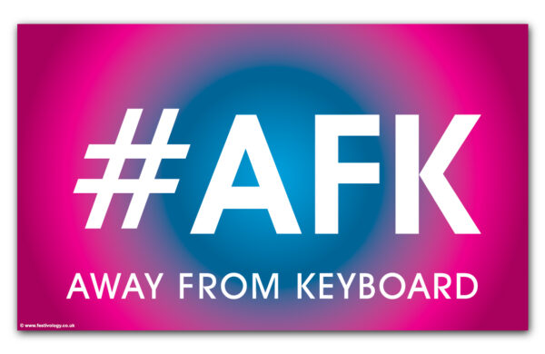 #AFK Away From Keyboard Flag
